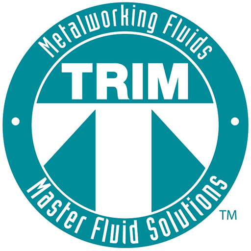 TRIM. Metalworking Fluids. For more than 60 years TRIM® metalworking fluids has lead the industry for all types of cutting and grinding operations. Known worldwide for superior performance, TRIM meets the demands of specialized industries such as automotive, aerospace, and medical parts manufacturers.